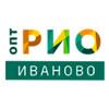 Текстильный центр «РИО  Иваново» - ВАШ ОПТОВЫЙ ЦЕНТР